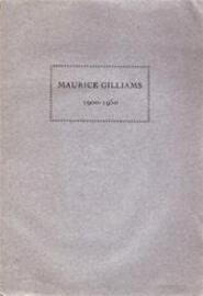 Maurice Gilliams 1900-1950 - Maurice Gilliams, Herman EtAl Teirlinck