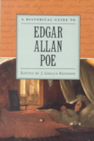 A Historical Guide to Edgar Allan Poe - J. Gerald Kennedy (ISBN 9780195121506)