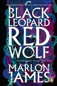 Black Leopard, Red Wolf - marlon james (ISBN 9780241981856)