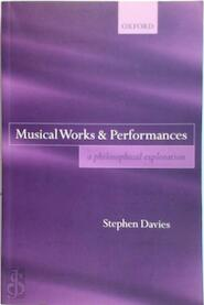 Musical Works And Performances - (ISBN 9780199274116)
