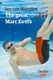 The great Marc Evers - Ivo van Woerden (ISBN 9789462251526)