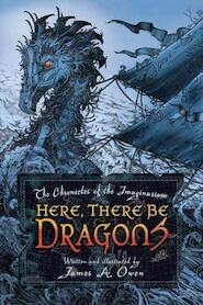 Here, There Be Dragons - James A. Owen (ISBN 9781416912286)
