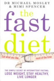 The Fast Diet - Michael Mosley, Mimi Spencer (ISBN 9781780721675)