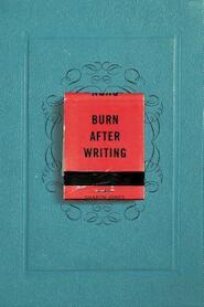 Burn after writing - sharon jones (ISBN 9780399175213)