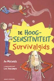 De hoogsensitiviteit survivalgids - An Michiels, Ann Michiels, Luc Descamps (ISBN 9789059326125)
