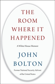 The Room Where it Happened - john bolton (ISBN 9781982148034)