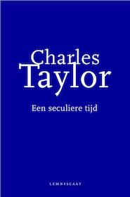 Een seculiere tijd - Charles Taylor (ISBN 9789047701569)