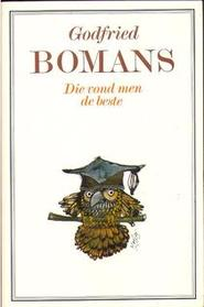 Die vond men de beste - Godfried Bomans (ISBN 9789010010391)