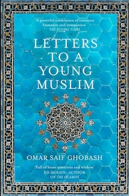 Letters to a young muslim - omar saif ghobash (ISBN 9781509842605)