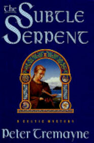 The Subtle Serpent - Peter Tremayne (ISBN 9780312186708)