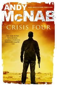 Crisis four - Andy McNab (ISBN 9789044971491)