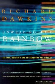 Unweaving the Rainbow - Richard Dawkins (ISBN 9780618056736)