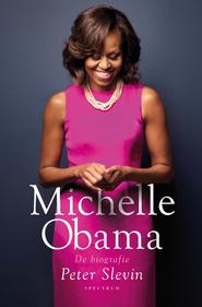 Michelle Obama - Peter Slevin (ISBN 9789000359288)