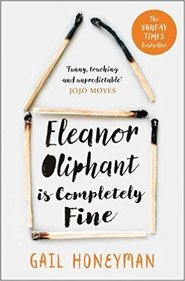 Eleanor oliphant is completely fine - Gail Honeyman (ISBN 9780008172145)