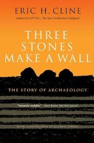 Three stones make a wall - eric cline (ISBN 9780691166407)