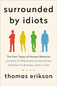 Surrounded by idiots - Thomas Erikson (ISBN 9781250255174)