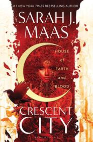 Crescent city: house of earth and blood - sarah j. maas (ISBN 9781526610126)