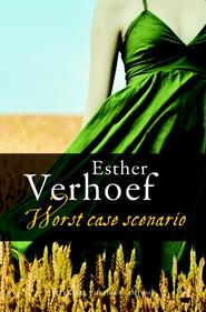 Worst case scenario - Esther Verhoef (ISBN 9789041419941)