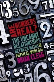 Are Numbers Real? - Brian Clegg (ISBN 9781472139764)