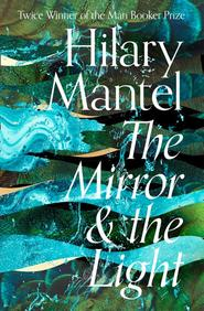 The Mirror & The Light - hilary mantel (ISBN 9780007580835)