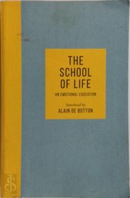 The School of Life - alain de botton (ISBN 9780241382325)