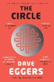 The Circle - dave eggers (ISBN 9780804172295)