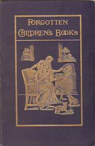 Pages and pictures from forgotten children's books - Andrew W. Tuer