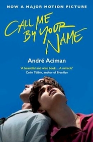 Call me by your name - André Aciman (ISBN 9781786495259)