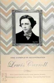 The Complete Illustrated Lewis Carroll - Lewis Carroll (ISBN 9781853268977)