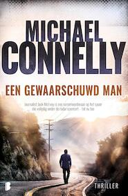 Een gewaarschuwd man - Michael Connelly (ISBN 9789402315431)