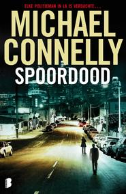Spoordood - Michael Connelly (ISBN 9789460926662)
