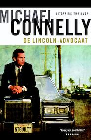 De Lincoln-advocaat - Michael Connelly (ISBN 9789460233050)