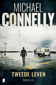 Tweede leven - Michael Connelly (ISBN 9789460927614)