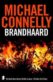 Brandhaard - Michael Connelly (ISBN 9789402305180)