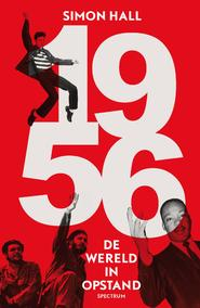 1956: de wereld in opstand - Simon Hall (ISBN 9789000338627)