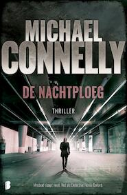 De nachtploeg - Michael Connelly (ISBN 9789402310849)