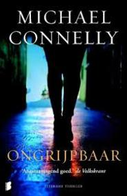 Ongrijpbaar - Michael Connelly (ISBN 9789022553015)
