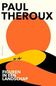 Figuren in een landschap - Paul Theroux (ISBN 9789045035536)