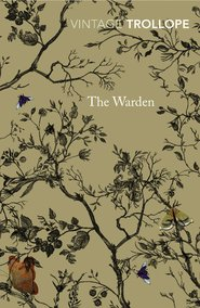 The Warden - Anthony Trollope (ISBN 9780099528654)