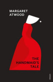 The Handmaid's Tale - Margaret Atwood (ISBN 9781784874872)
