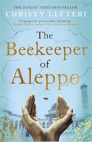 Beekeeper of aleppo - Christy Lefteri (ISBN 9781838770013)