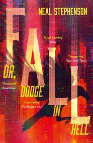 Fall or, dodge in hell - neal stephenson (ISBN 9780008168858)