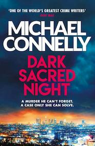 Dark sacred night - michael connelly (ISBN 9781409186984)