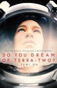 Do you dream of terra-two? - temi oh (ISBN 9781471171277)