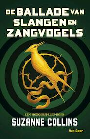 The ballad of Songbirds and Snakes - Suzanne Collins (ISBN 9789000372928)