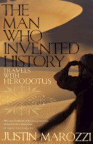 The Man Who Invented History - Justin Marozzi (ISBN 9780719567131)
