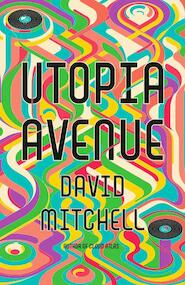 Utopia Avenue - David Mitchell (ISBN 9781444799439)