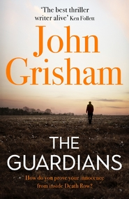 Guardians - john grisham (ISBN 9781473684621)