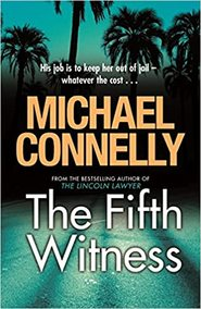 Fifth Witness - Michael Connelly (ISBN 9781409118336)