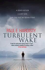 Turbulent wake - paul hardisty (ISBN 9781912374717)